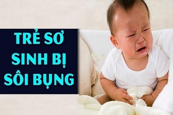 Nguyên nhân khiến trẻ sơ sinh bị sôi bụng